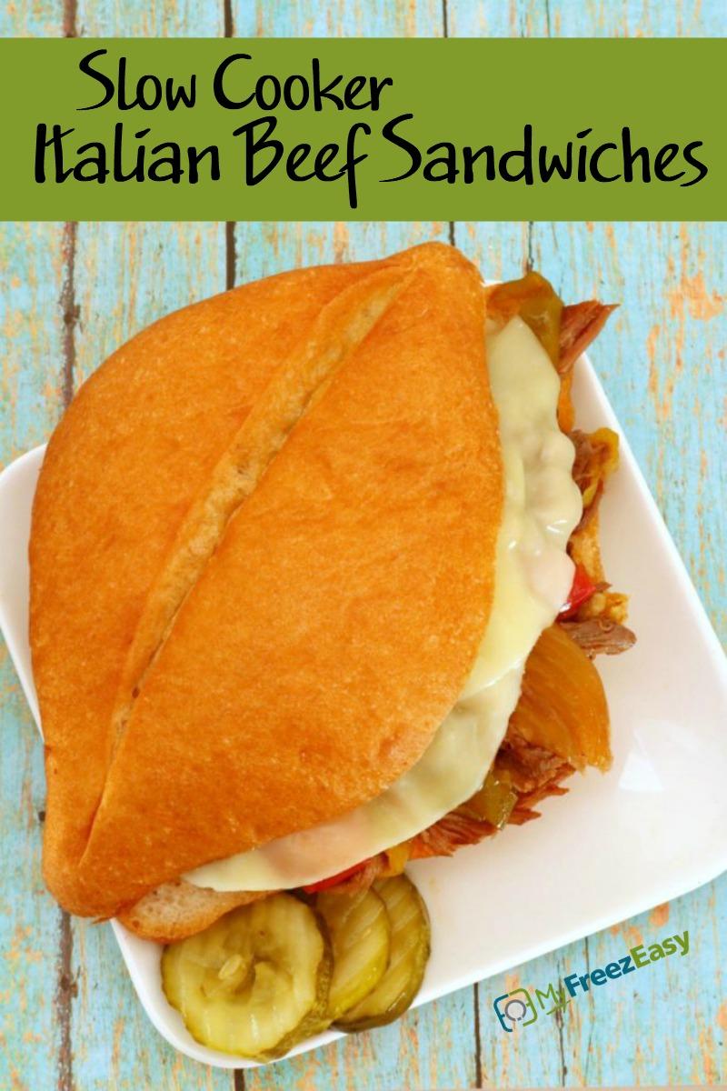Slow Cooker Italian Beef Sandwiches - MyFreezEasy