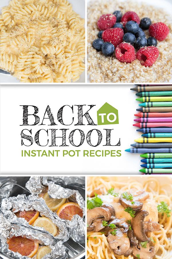 Back to School Instant Pot Freezer Meals