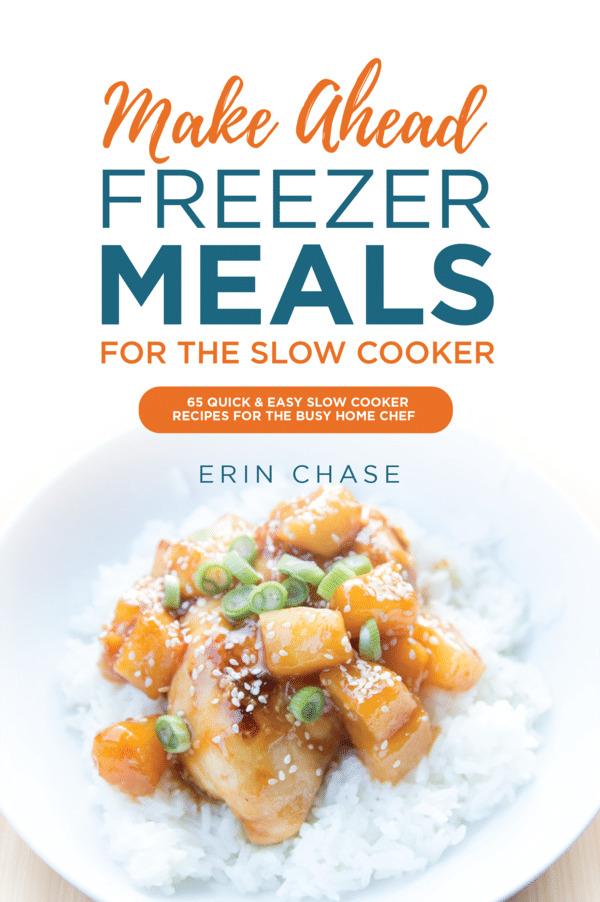 make ahead freezer to slow cooker cookbook