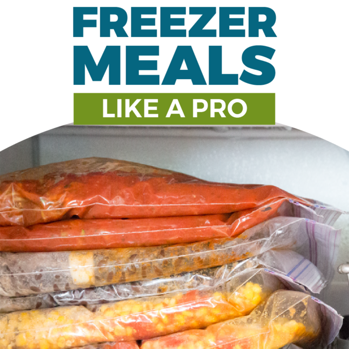 How to Avoid These 4 Freezer Meal Fails